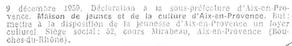 Déclaration de l'association en Préfecture, le 9 décembre 1959.